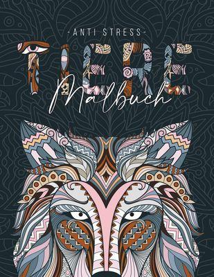 Ein Anti Stress Malbuch für Erwachsenen mit 50 Tieren Motive - Malbuch mit Mandalas zum Entspannen und Stress abbauen