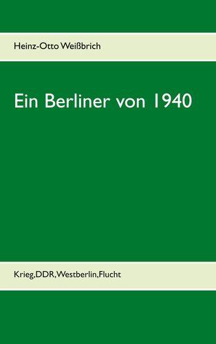Ein Berliner von 1940