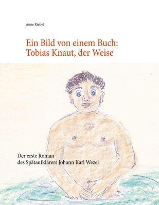 Ein Bild von einem Buch: Tobias Knaut der Weise