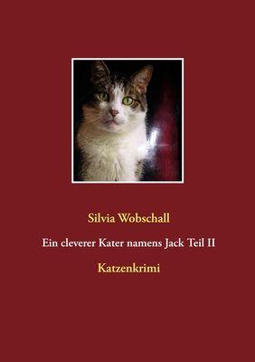 Ein cleverer Kater namens Jack Teil II