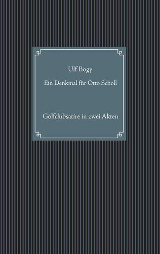 Ein Denkmal für Otto Scholl