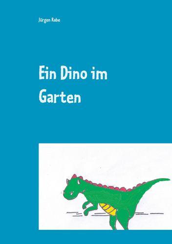 Ein Dino im Garten