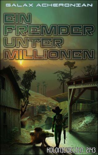 Ein Fremder unter Millionen