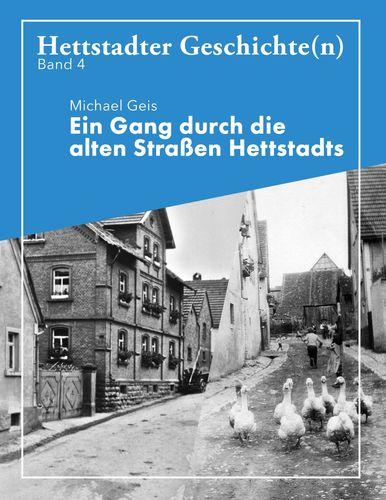 Ein Gang durch die alten Straße Hettstadts