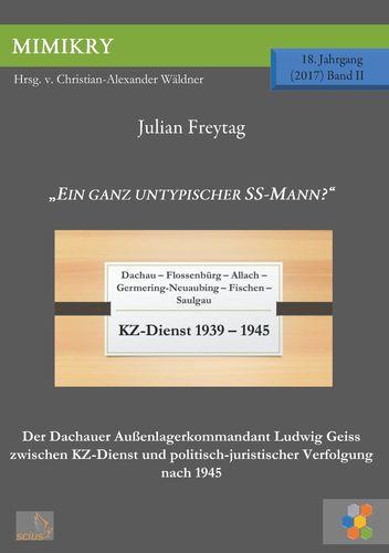 """""""Ein ganz untypischer SS-Mann?"""""""