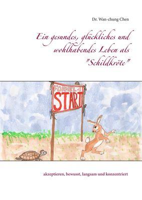 """Ein gesundes, glückliches und wohlhabendes Leben als """"Schildkröte"""""""