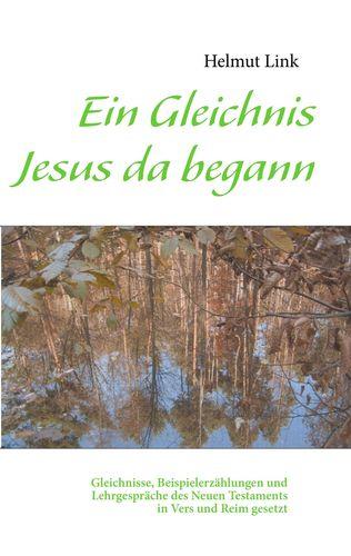Ein Gleichnis Jesus da begann