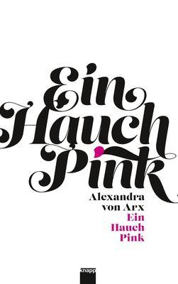 Ein Hauch Pink