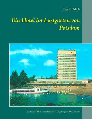 Ein Hotel im Lustgarten von Potsdam