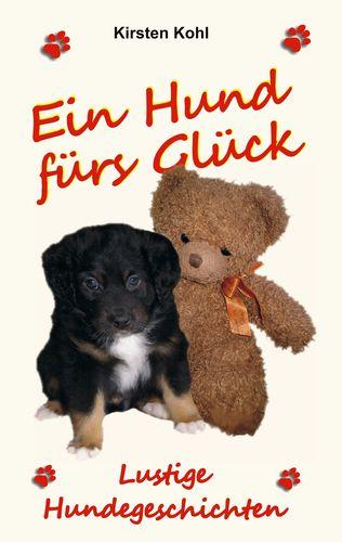 Ein Hund fürs Glück