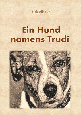 Ein Hund namens Trudi