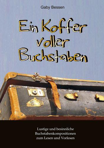 Ein Koffer voller Buchstaben
