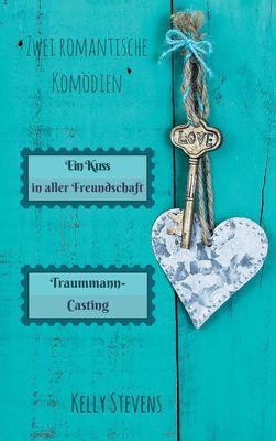 Ein Kuss in aller Freundschaft + Traummanncasting