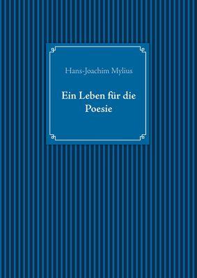 Ein Leben für die Poesie