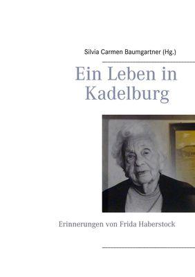 Ein Leben in Kadelburg