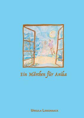 Ein Märchen für Anika