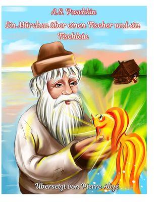 Ein Märchen über einen Fischer und ein Fischchen