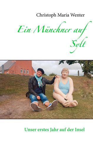 Ein Münchner Auf Sylt