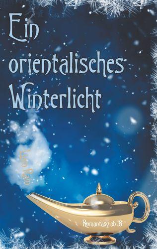 Ein orientalisches Winterlicht
