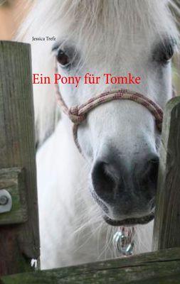 Ein Pony für Tomke