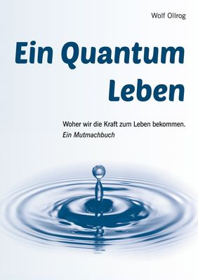 Ein Quantum Leben