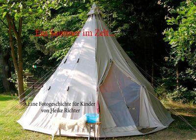 Ein Sommer im Zelt...