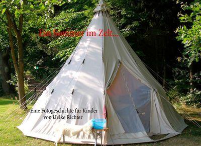 Ein Sommer im Zelt ...