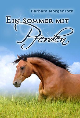 Ein Sommer mit Pferden