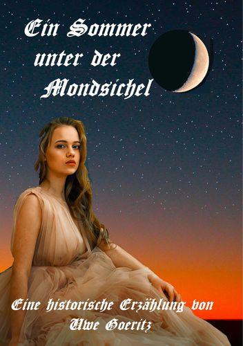 Ein Sommer unter der Mondsichel