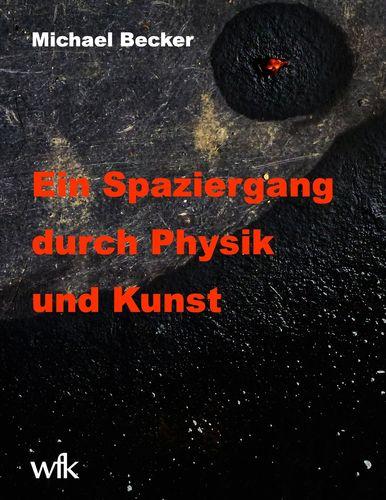 Ein Spaziergang durch Physik und Kunst