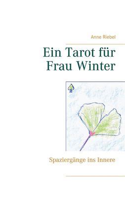 Ein Tarot für Frau Winter