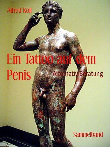 Ein Tattoo auf dem Penis