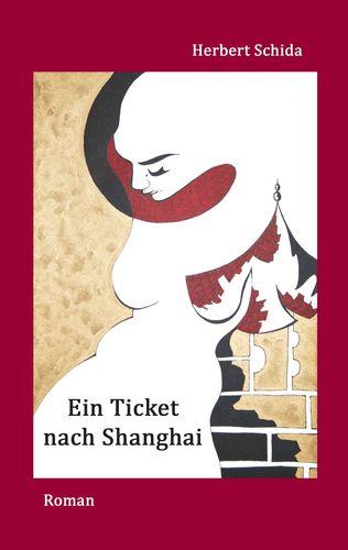 Ein Ticket nach Shanghai