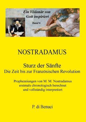 Ein Visionär von Gott inspiriert - Nostradamus