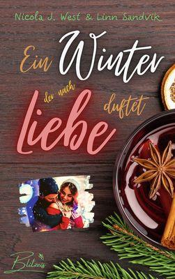 Ein Winter, der nach Liebe duftet