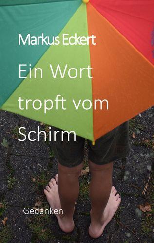 Ein Wort tropft vom Schirm