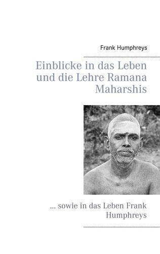 Einblicke in das Leben und die Lehre Ramana Maharshis