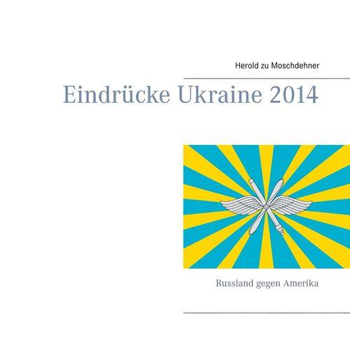 Eindrücke Ukraine 2014