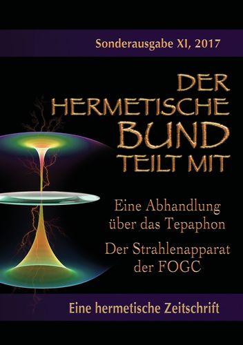 Eine Abhandlung über das Tepaphon - Der Strahlenapparat der FOGC