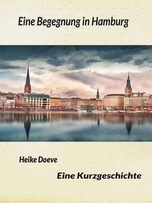 Eine Begegnung in Hamburg