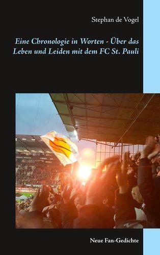 Eine Chronologie in Worten - Über das Leben und Leiden mit dem FC St. Pauli