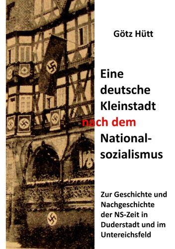 Eine deutsche Kleinstadt nach dem Nationalsozialismus