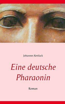 Eine deutsche Pharaonin