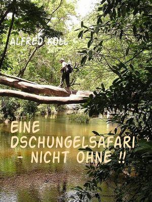 Eine Dschungelsafari