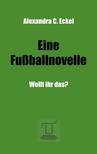 Eine Fußballnovelle