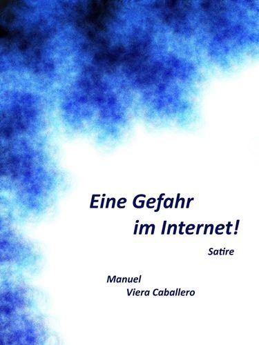 Eine Gefahr im Internet!