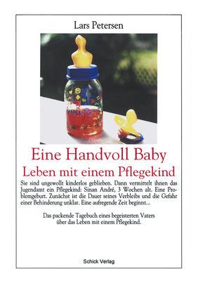 Eine Handvoll Baby - Leben mit einem Pflegekind