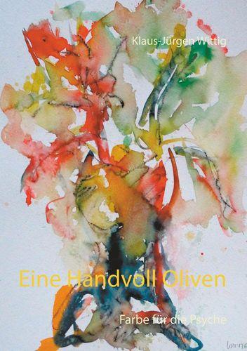Eine Handvoll Oliven