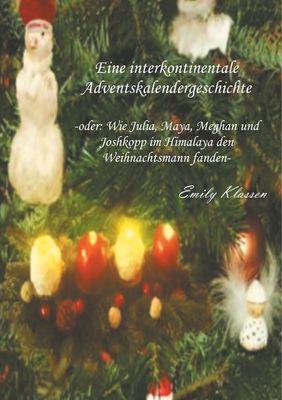Eine interkontinentale Adventskalendergeschichte