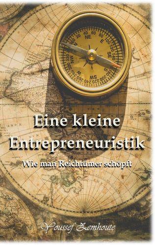 Eine kleine Entrepreneuristik